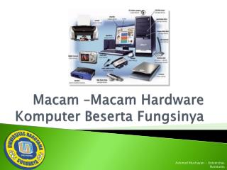 Macam  – Macam  Hardware  Komputer Beserta Fungsinya