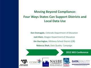 Moving Beyond Compliance:  Four  Ways States Can Support Districts and Local Data Use