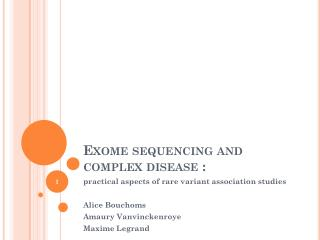 Exome sequencing  and  complex disease  :