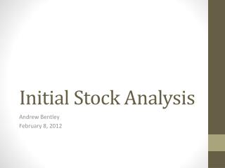 Initial Stock Analysis