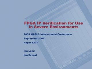 FPGA IP Verification for Use in Severe Environments