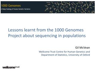 Lessons learnt from the 1000 Genomes Project about sequencing in populations