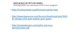 SPLITS & NUC'S  BY PAT & JIM HASKELL (Viewing and/or free downloads 0f full 2-hour program)