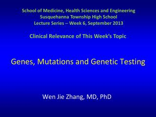 Genes, Mutations and Genetic Testing