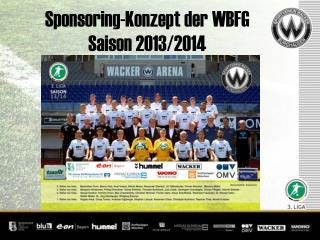 Sponsoring-Konzept der WBFG Saison 2013/2014