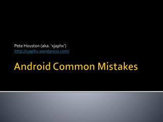 Android Common Mistakes