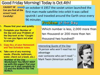 Good  Friday  Morning! Today  is  Oct.4th!