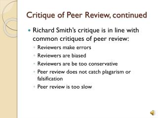 Critique of Peer Review, continued