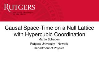 Causal Space-Time on a Null Lattice with  Hypercubic  Coordination