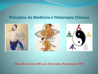 Princ�pios da Medicina e Fitoterapia Chinesa
