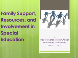 Family  Support, Resources,  and Involvement  in Special  Education