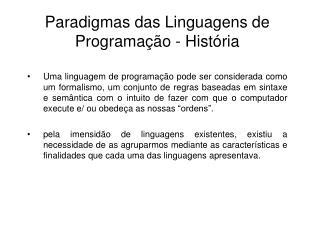 Paradigmas das Linguagens de Programação - História