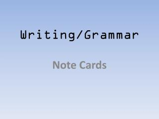 Writing/Grammar