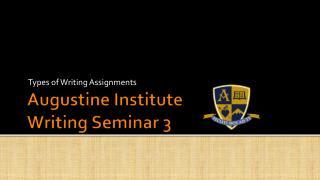 Augustine Institute Writing Seminar 3