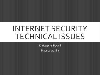 Internet Security Technical Issues