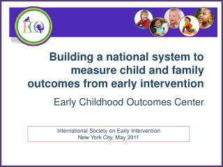 Building a national system to measure child and family outcomes from early intervention