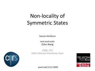 Non-locality of  Symmetric States
