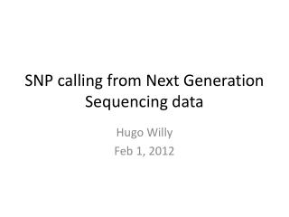 SNP calling from Next Generation Sequencing data
