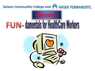 damentals for HealthCare Workers