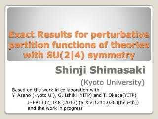Exact Results for  perturbative  partition functions of theories  with SU(2|4) symmetry