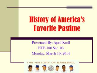 History of America s Favorite Pastime
