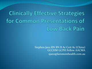 Clinically Effective Strategies for Common Presentations of Low Back Pain