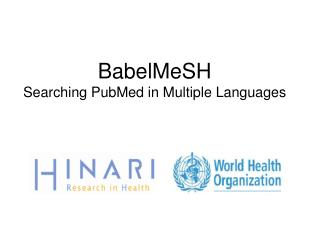BabelMeSH   Searching PubMed in Multiple Languages