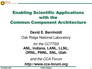 Enabling Scientific Applications with the  Common Component Architecture
