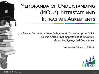 Memoranda of Understanding ( MOUs ): Interstate and Intrastate Agreements