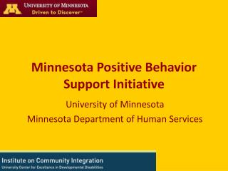 University of Minnesota Minnesota Department of Human Services