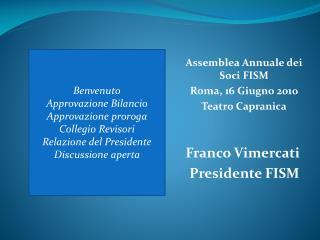 Franco  Vimercati  Presidente FISM
