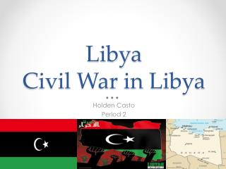 Libya  Civil War in Libya