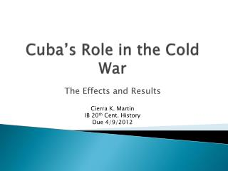 Cuba's Role in the Cold War