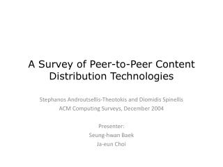 A Survey of Peer-to-Peer Content Distribution Technologies