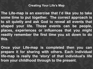 Creating Your Life's Map