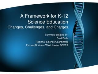 A Framework for K-12 Science Education Changes, Challenges, and Charges