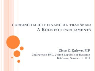 curbing illicit financial transfer:  A Role for parliaments