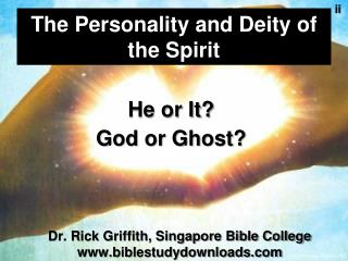 The Personality and Deity of the Spirit