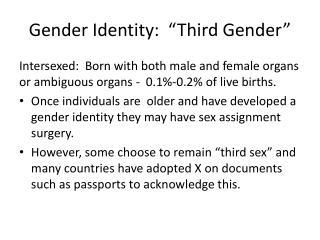 Gender Identity:  �Third Gender�
