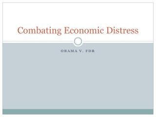 Combating Economic Distress
