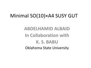 Minimal SO(10)×A4 SUSY GUT