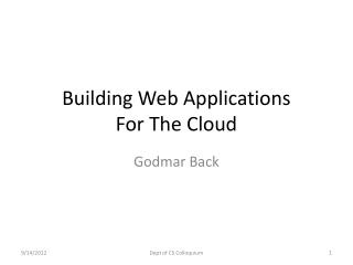 Building Web Applications  For The Cloud