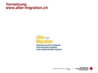 Vernetzung www.alter-migration.ch