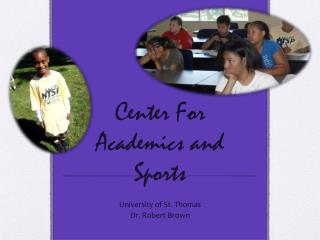Center For Academics and Sports