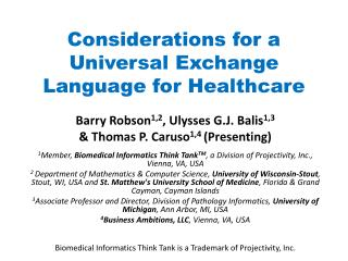 Considerations for a Universal Exchange Language for Healthcare