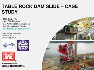 TABLE ROCK DAM SLIDE – CASE STUDY