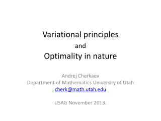 Variational principles  and Optimality in nature