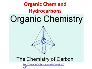 Organic  Chem  and Hydrocarbons