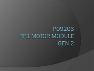 P09203 RP1 Motor Module Gen 2