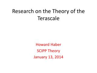 Research on the Theory of the  Terascale